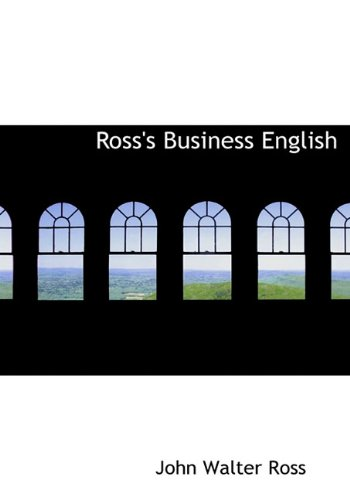 9781117299389: Ross's Business English