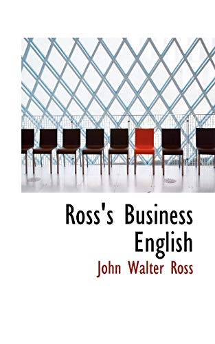 9781117299396: Ross's Business English