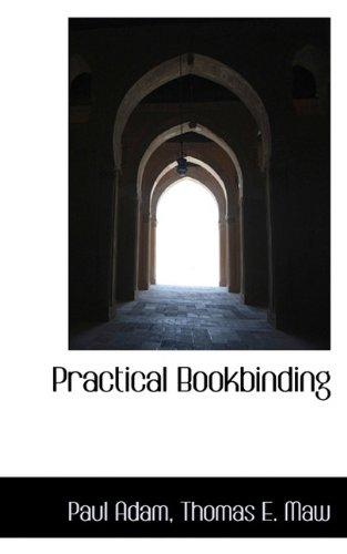 9781117299839: Practical Bookbinding