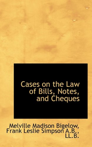 9781117303291: Cases on the Law of Bills, Notes, and Cheques