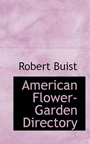 9781117309019: American Flower-Garden Directory