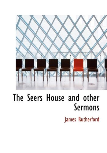 9781117311906: The Seers House and Other Sermons