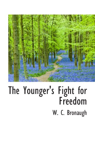 The Younger's Fight for Freedom: W. C. Bronaugh