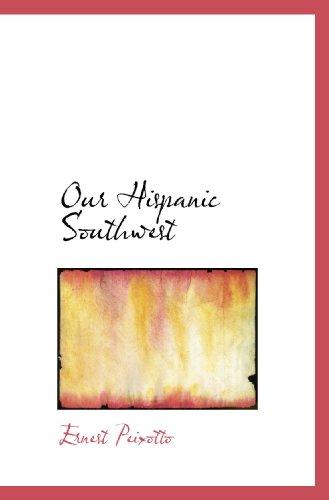 9781117315348: Our Hispanic Southwest