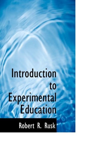 9781117317540: Introduction to Experimental Education