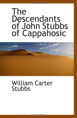 9781117321196: The Descendants of John Stubbs of Cappahosic