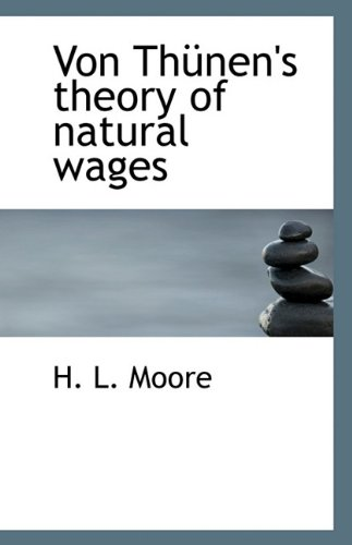 9781117325675: Von Thünen's theory of natural wages
