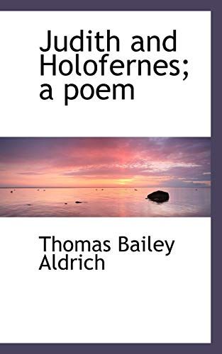 9781117331713: Judith and Holofernes; a poem