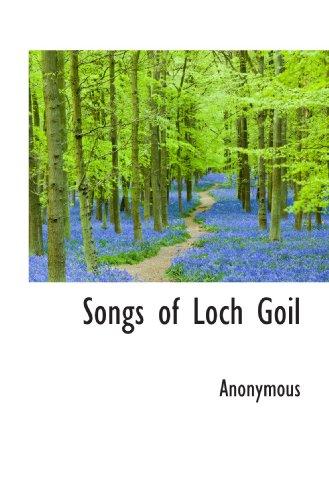 9781117333816: Songs of Loch Goil