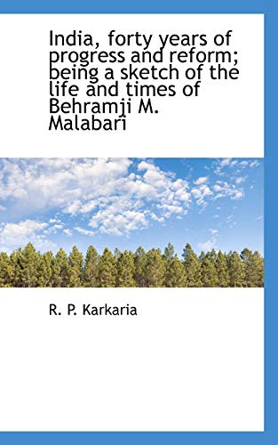 India, Forty Years of Progress and Reform;: R P Karkaria