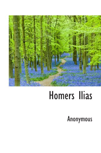 9781117337760: Homers Ilias
