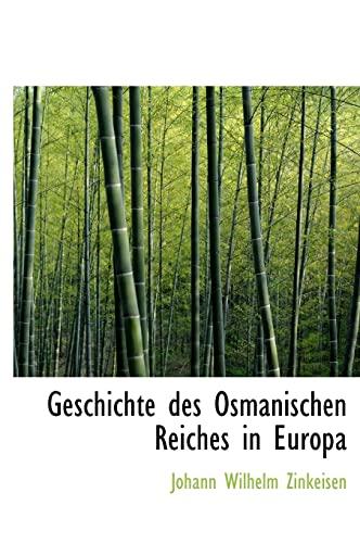 9781117343174: Geschichte des Osmanischen Reiches in Europa