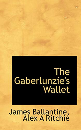 9781117344171: The Gaberlunzie's Wallet