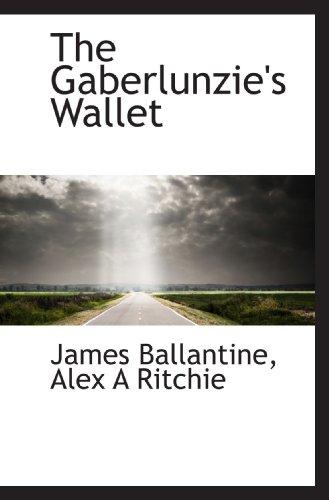 9781117344188: The Gaberlunzie's Wallet