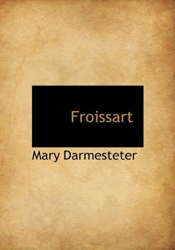 9781117344621: Froissart (French Edition)