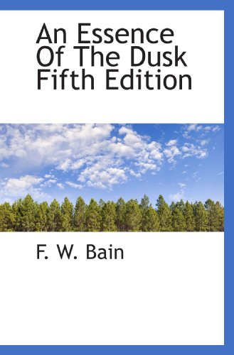 9781117347929: An Essence Of The Dusk Fifth Edition