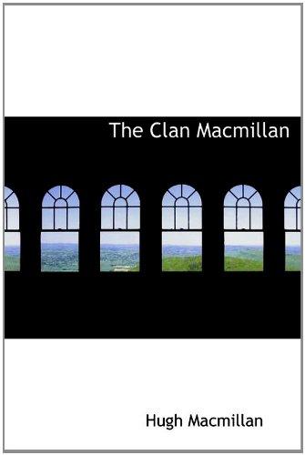 9781117359199: The Clan Macmillan