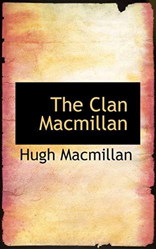 9781117359205: The Clan Macmillan
