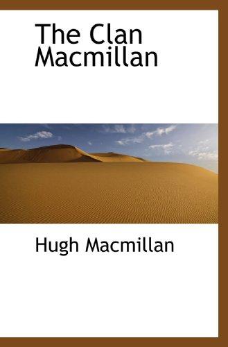 9781117359212: The Clan Macmillan