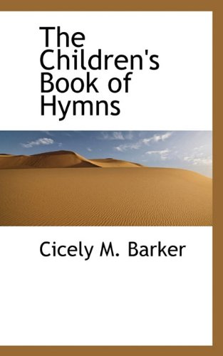 9781117361000: The Children's Book of Hymns