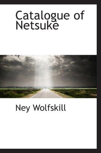9781117361796: Catalogue of Netsukè