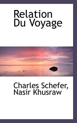 9781117366395: Relation Du Voyage (French Edition)