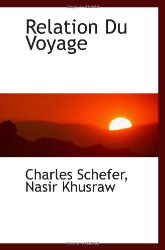 9781117366401: Relation Du Voyage (French Edition)