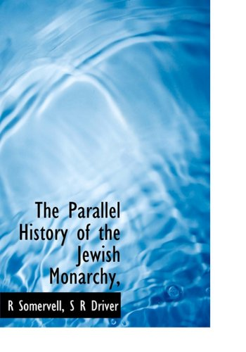 9781117373461: The Parallel History of the Jewish Monarchy,