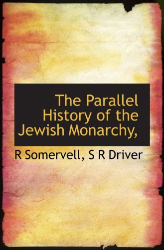 9781117373485: The Parallel History of the Jewish Monarchy,