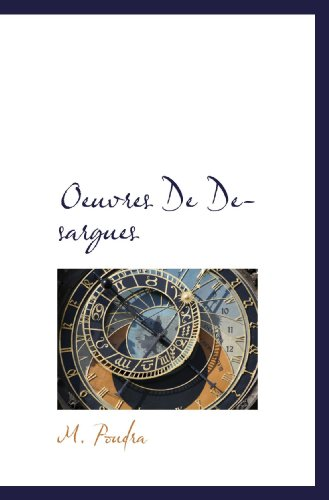 9781117375250: Oeuvres De Desargues (French Edition)