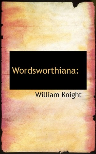 9781117381848: Wordsworthiana