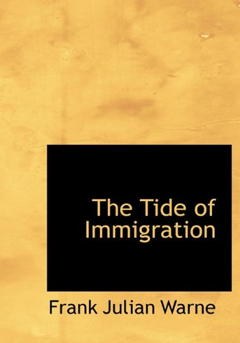 9781117384191: The Tide of Immigration