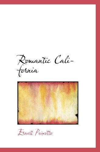 9781117386577: Romantic California