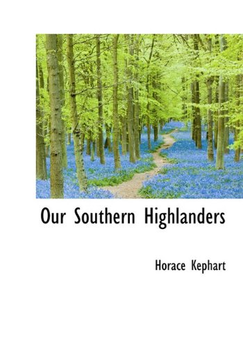 9781117389394: Our Southern Highlanders