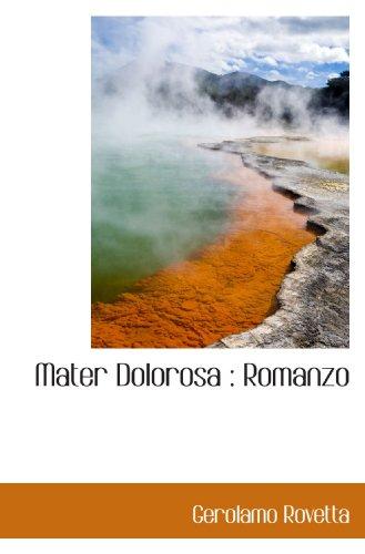 9781117391991: Mater Dolorosa : Romanzo