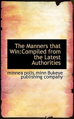 The Manners that Win: Compiled from the