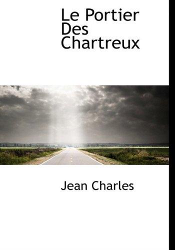 9781117394534: Le Portier Des Chartreux