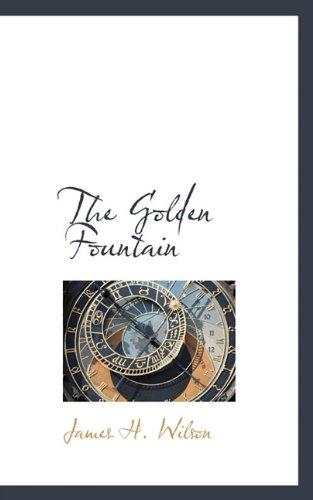 9781117398600: The Golden Fountain
