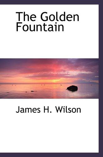 9781117398624: The Golden Fountain