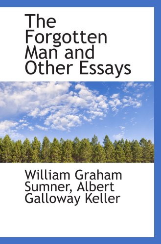 9781117400051: The Forgotten Man and Other Essays