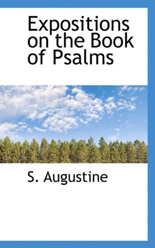 9781117400952: Expositions on the Book of Psalms
