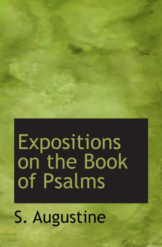 9781117400976: Expositions on the Book of Psalms