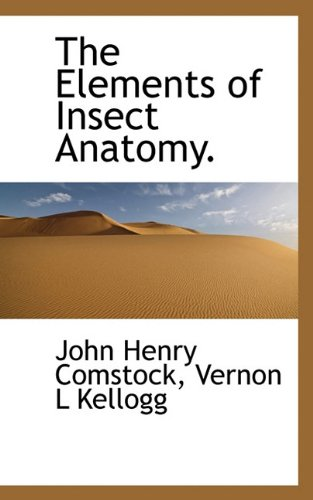 9781117402901: The Elements of Insect Anatomy.