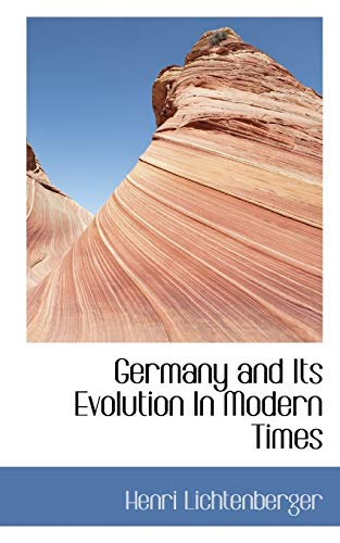 9781117406732: Germany and Its Evolution In Modern Times