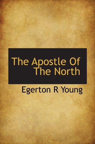 9781117407319: The Apostle Of The North