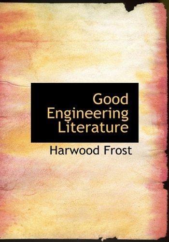 9781117407494: Good Engineering Literature