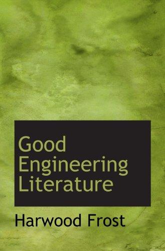 9781117407517: Good Engineering Literature