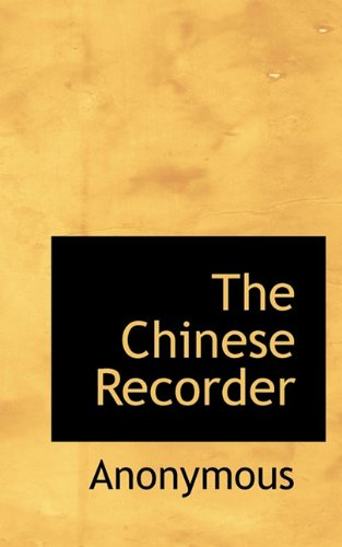 9781117410340: The Chinese Recorder