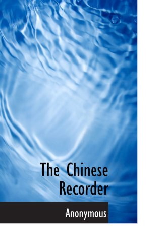 9781117410364: The Chinese Recorder
