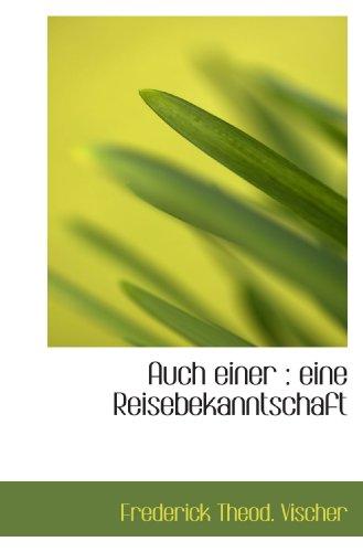 9781117416427: Auch einer : eine Reisebekanntschaft (German Edition)